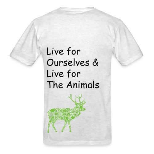 Live for Ourselves, Live for the Animals - Men's T-Shirt