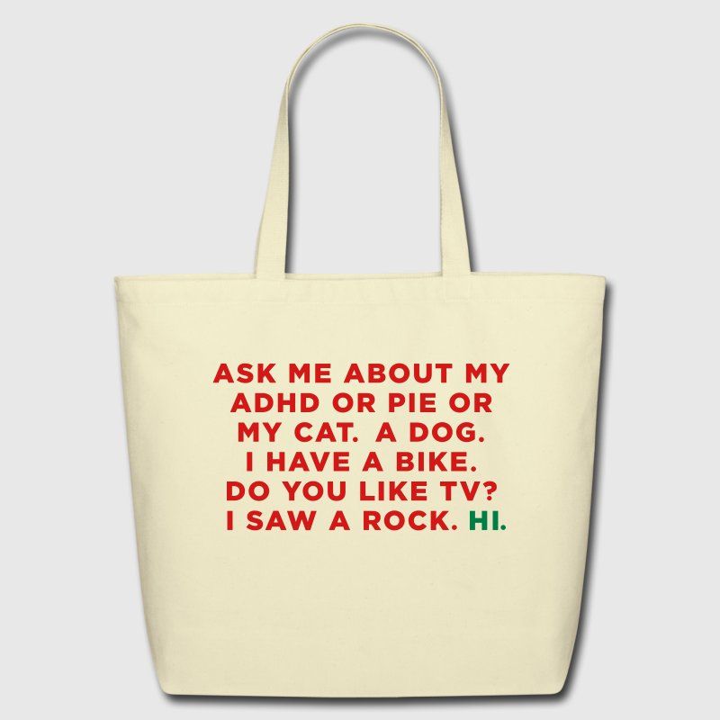 Ask me about my ADHD - Eco-Friendly Cotton Tote
