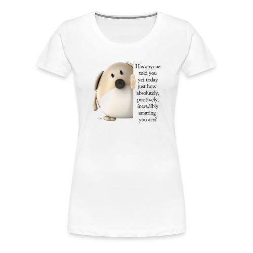 Amazing Dog - Women's Premium T-Shirt