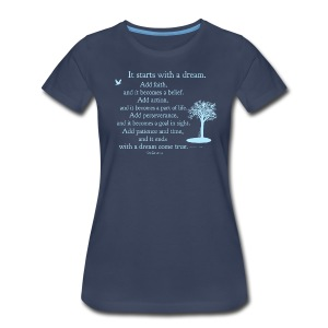 It starts with a dream - Women's Premium T-Shirt