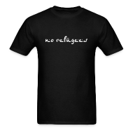 T-Shirts ~ Men's T-Shirt ~ No refugees