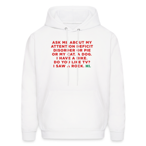 Funny ADHD Quote / Saying - Men's Hoodie