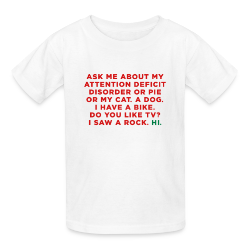 Funny ADHD Quote / Saying - Kids' T-Shirt