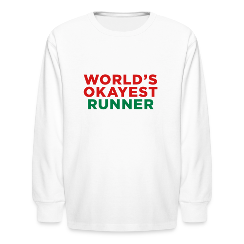 Worlds Okayest Runner - Kids' Long Sleeve T-Shirt