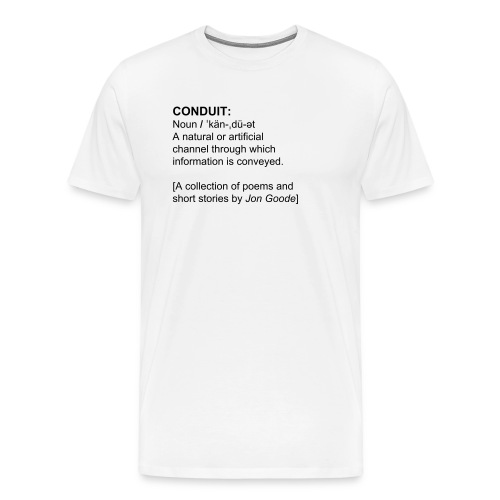 Conduit by Jon Goode Men's T-Shrt [White] - Men's Premium T-Shirt