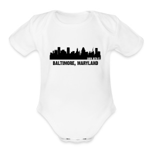 baltimore, marylard - Short Sleeve Baby Bodysuit
