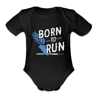 Baby Bodysuits ~ Baby Short Sleeve One Piece ~ born to run