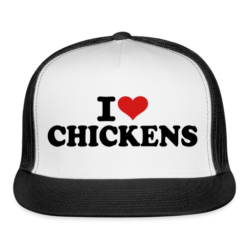 i love chickens hat - Trucker Cap