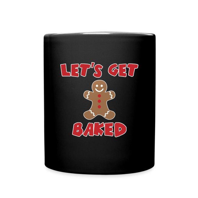 Let's Get Baked Funny Christmas Mug