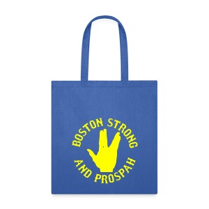 Boston Strong and Prospah - Tote Bag