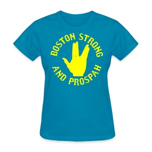Boston Strong and Prospah - Women's T-Shirt
