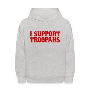 I Support Troopahs - Kids' Hoodie
