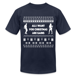 All I Want For Christmas Are Gain Funny Ugly Sweater - Men's T-Shirt by American Apparel