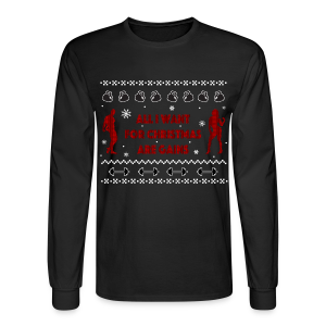 All I Want For Christmas Are Gain Ugly Sweater - Men's Long Sleeve T-Shirt