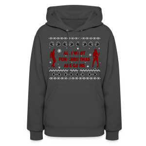 All I Want For Christmas Are Gain Ugly Sweater - Women's Hoodie