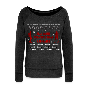 All I Want For Christmas Are Gain Ugly Sweater - Women's Wideneck Sweatshirt