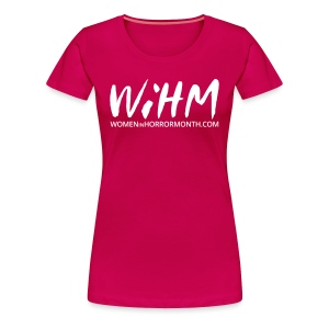 WiHM Ladies Tee - Women's Premium T-Shirt