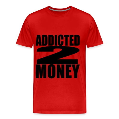 ADDICTED 2 MONEY shirts  - Men's Premium T-Shirt