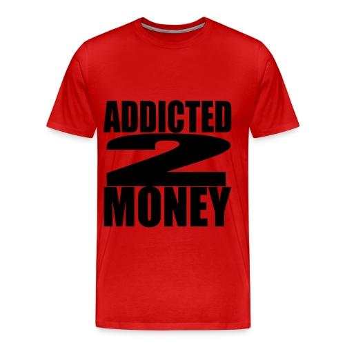 ADDICTED 2 MONEY shirts  - Men's Premium T-Shirt