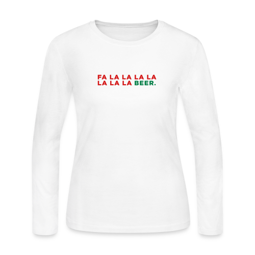Fa La La La La Beer - Women's Long Sleeve Jersey T-Shirt