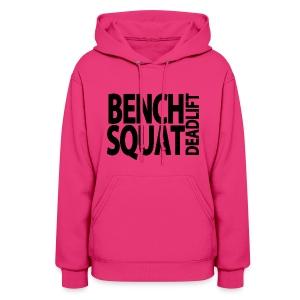Bench Squat Deadlift hoodie - Women's Hoodie