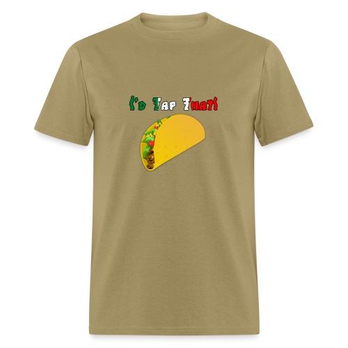 Taco Tapper Men't T-Shirt - Men's T-Shirt