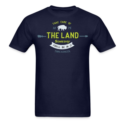 Take Care of the Land - Men's T-Shirt