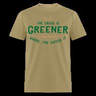 T-Shirts ~ Men's T-Shirt ~ Grass Is Greener