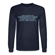 Long Sleeve Shirts ~ Men's Long Sleeve T-Shirt ~ Ask Me About My ADHD