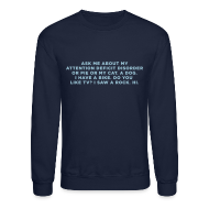Long Sleeve Shirts ~ Crewneck Sweatshirt ~ Ask Me About My ADHD