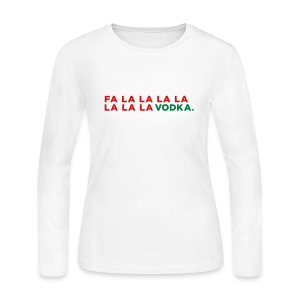 Vodka Christmas Song - Women's Long Sleeve Jersey T-Shirt