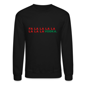 Vodka Christmas Song - Crewneck Sweatshirt