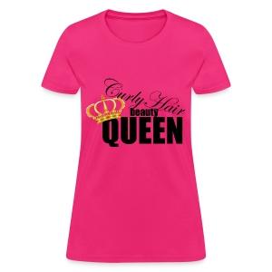 CURLY HAIR BEAUTY QUEEN - Women's T-Shirt