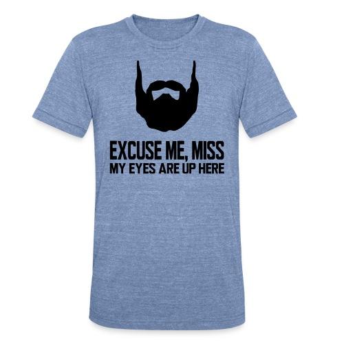 Excuse Me - Unisex Tri-Blend T-Shirt