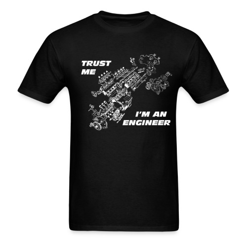 TRUST ME I'M AN ENGINEER 2 white - Men's T-Shirt