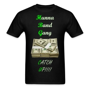 Hunna Band Gang Gwaup Tee shirt - Men's T-Shirt