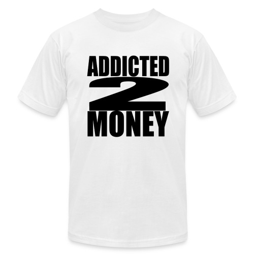 ADDICTED 2 Money shirt - Men's Fine Jersey T-Shirt
