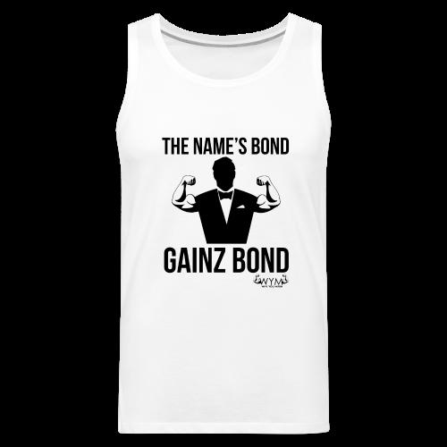 Gainz Bond - Men's Premium Tank