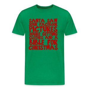 Santa saw your Facebook pictures - Men's Premium T-Shirt