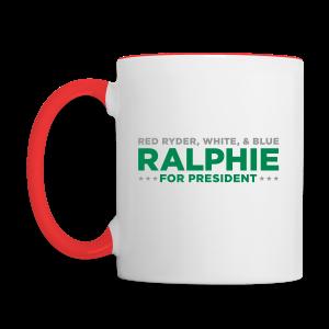 Ralphie for President - Contrast Coffee Mug
