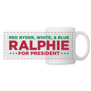 Ralphie for President - Panoramic Mug