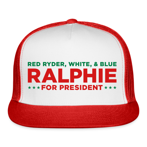 Ralphie for Presdient Red Ryder Christmas Story