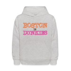 Boston is Dunkies - Kids' Hoodie