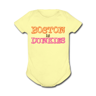 Baby Bodysuits ~ Baby Short Sleeve One Piece ~ Boston is Dunkies