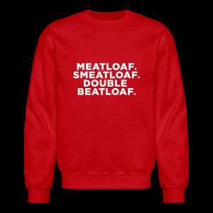 Christmas Story Quote - Crewneck Sweatshirt