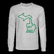 Long Sleeve Shirts ~ Men's Long Sleeve T-Shirt ~ Hey, Ohio!