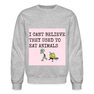 i CANT BELIEVEE  - Crewneck Sweatshirt
