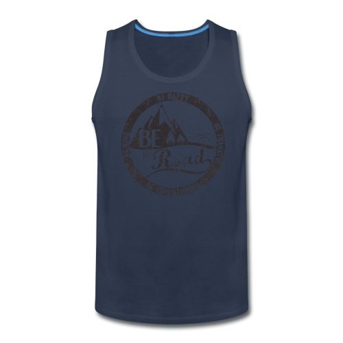 BE the Road - Distressed Logo - Men's Premium Tank
