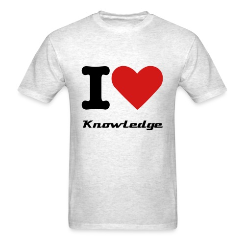 I love Knowledge!!! - Men's T-Shirt