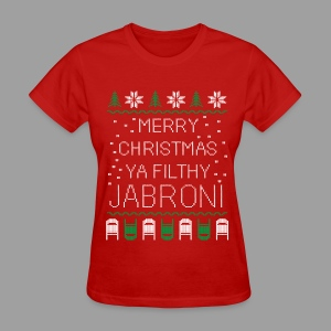 Merry Christmas Ya Filthy Jabroni (Women's) - Women's T-Shirt